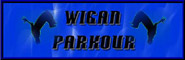 Banner and Link to the Wigan Parkour Crew